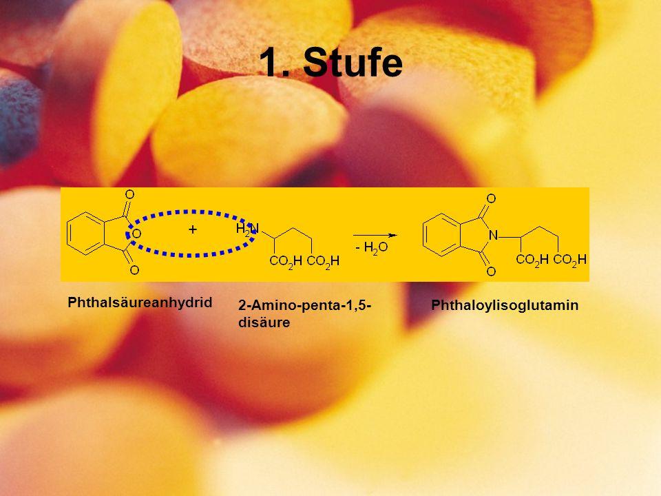 1. Stufe + Phthalsäureanhydrid Phthaloylisoglutamin2-Amino-penta-1,5- disäure