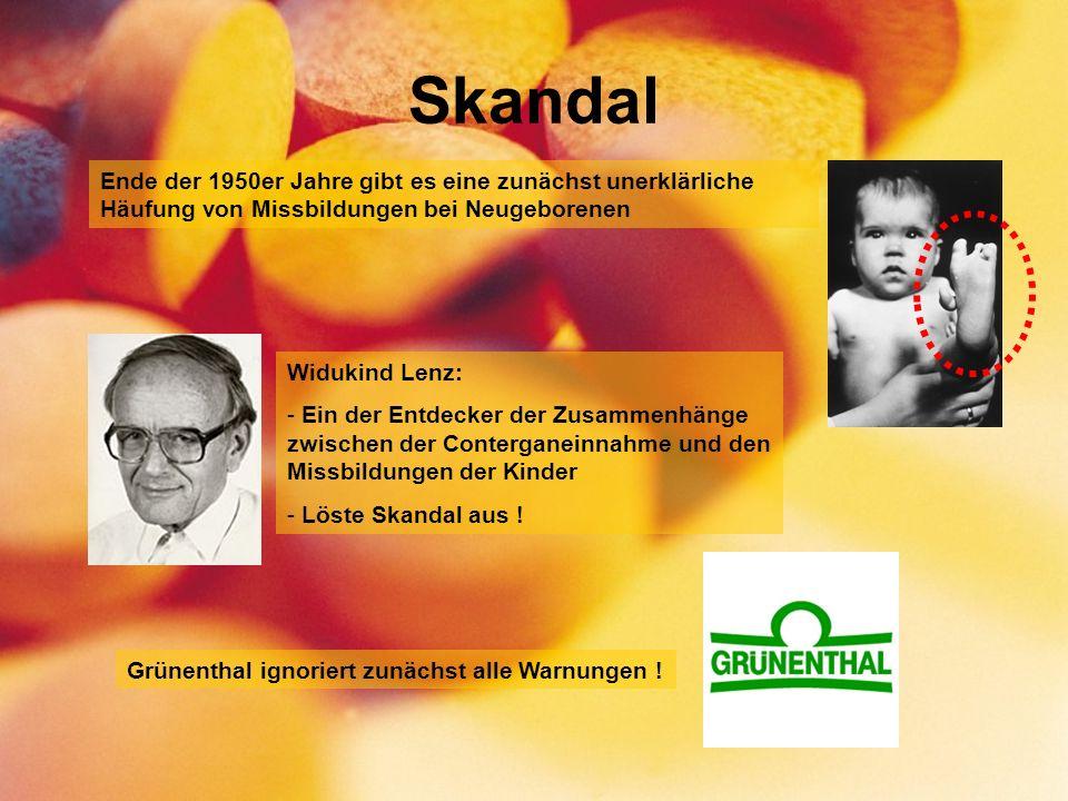 Skandal Widukind Lenz: - Ein der Entdecker der Zusammenhänge zwischen der Conterganeinnahme und den Missbildungen der Kinder - Löste Skandal aus .