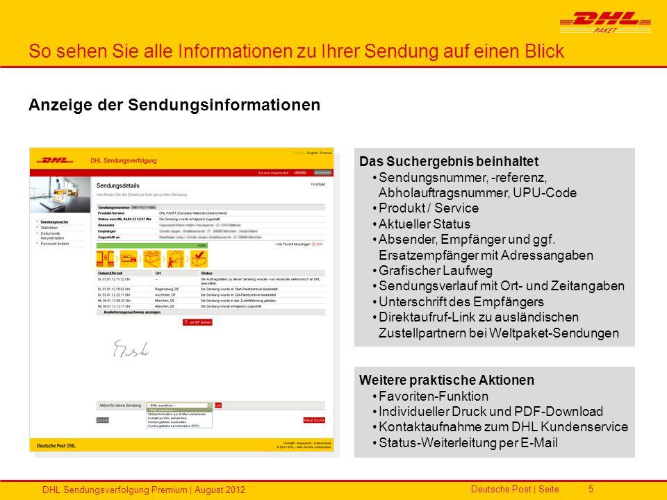 Deutsche Post | Seite DHL Sendungsverfolgung Premium | August 2012 5 So sehen Sie alle Informationen zu Ihrer Sendung auf einen Blick Das Suchergebnis