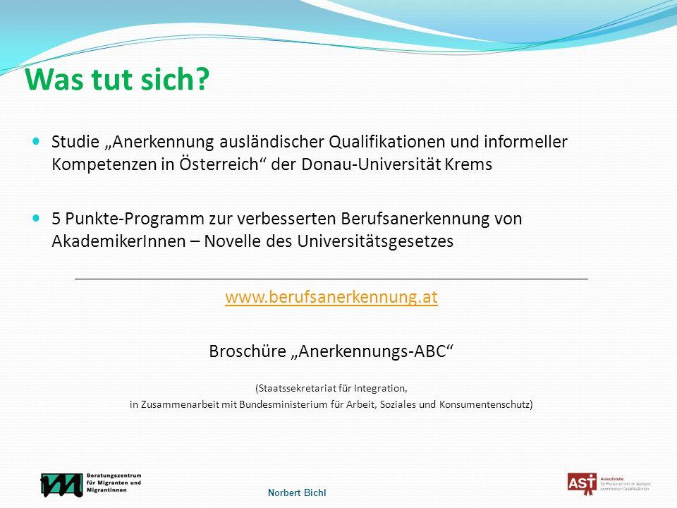 Was tut sich? Studie Anerkennung ausländischer Qualifikationen und informeller Kompetenzen in Österreich der Donau-Universität Krems 5 Punkte-Programm