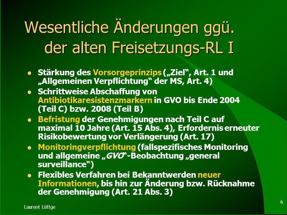 Laurent Lüttge 16 Mögliche Koexistenzinstrumente innerbetriebliche Maßnahmen (Sicherheitsabstände, Pufferzonen, Pollenfallen oder -barrieren wie z.