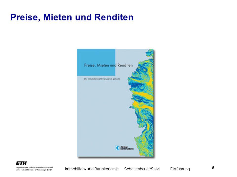 Immobilien- und BauökonomieSchellenbauer/Salvi Einführung 5 Preise, Mieten und Renditen