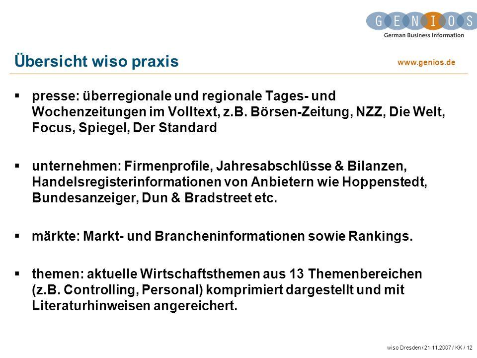 www.genios.de wiso Dresden / 21.11.2007 / KK / 12 Übersicht wiso praxis presse: überregionale und regionale Tages- und Wochenzeitungen im Volltext, z.