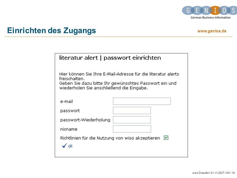 www.genios.de wiso Dresden / 21.11.2007 / KK / 18 Einrichten des Zugangs