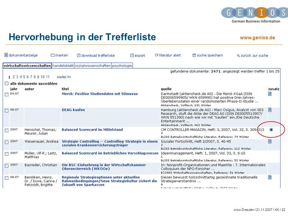 www.genios.de wiso Dresden / 21.11.2007 / KK / 22 Hervorhebung in der Trefferliste