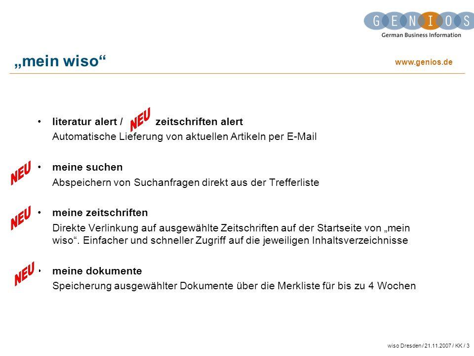 www.genios.de wiso Dresden / 21.11.2007 / KK / 3 mein wiso literatur alert / zeitschriften alert Automatische Lieferung von aktuellen Artikeln per E-M
