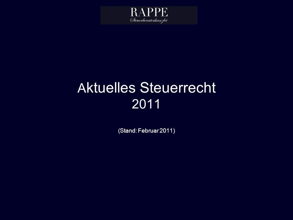 A ktuelles Steuerrecht 2011 (Stand: Februar 2011)