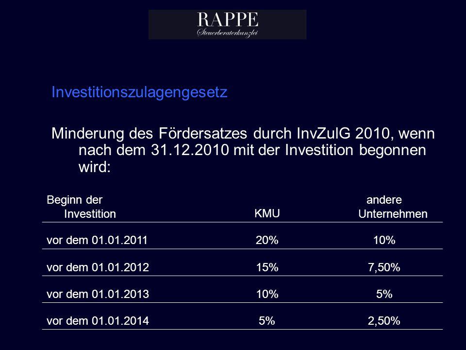 Investitionszulagengesetz Minderung des Fördersatzes durch InvZulG 2010, wenn nach dem 31.12.2010 mit der Investition begonnen wird: Beginn der Invest
