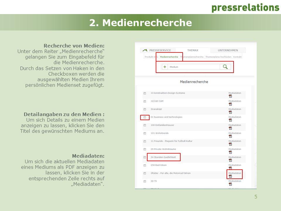 5 2. Medienrecherche Recherche von Medien: Unter dem Reiter Medienrecherche gelangen Sie zum Eingabefeld für die Medienrecherche. Durch das Setzen von