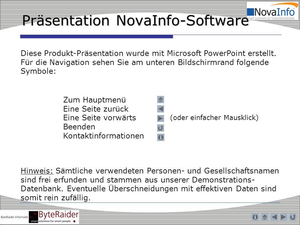 Präsentation NovaInfo-Software Zum Hauptmenü Eine Seite zurück Eine Seite vorwärts Beenden Kontaktinformationen Diese Produkt-Präsentation wurde mit M