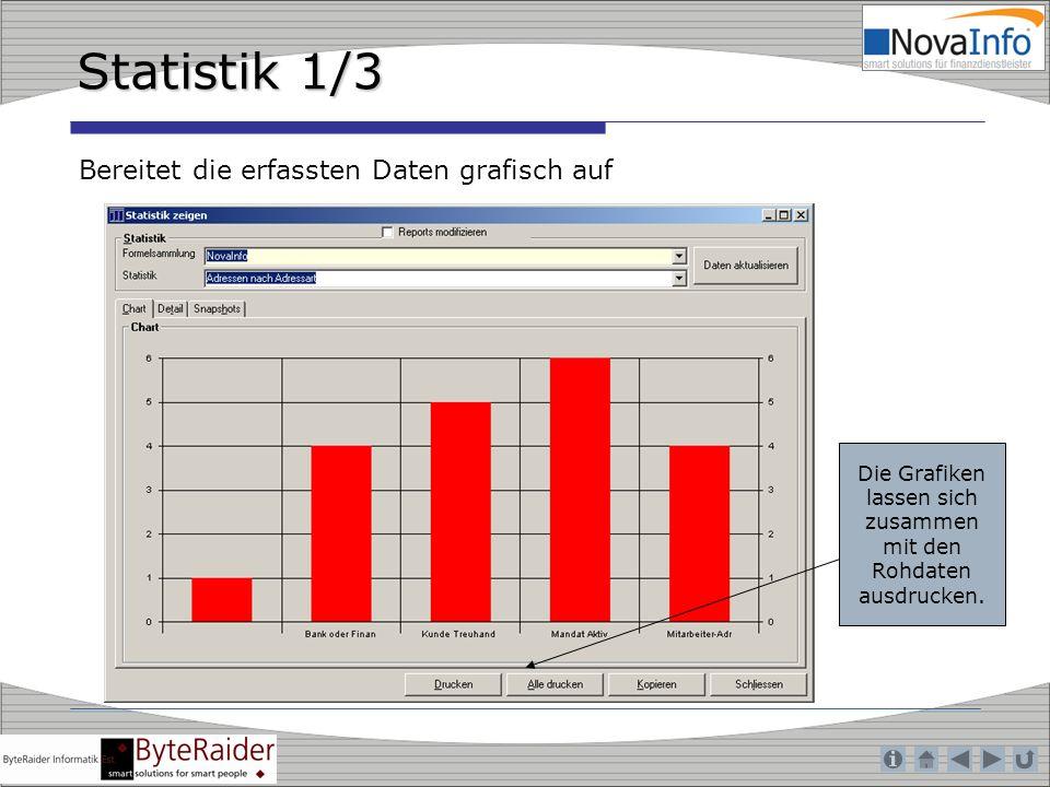 Statistik 1/3 Bereitet die erfassten Daten grafisch auf Die Grafiken lassen sich zusammen mit den Rohdaten ausdrucken.