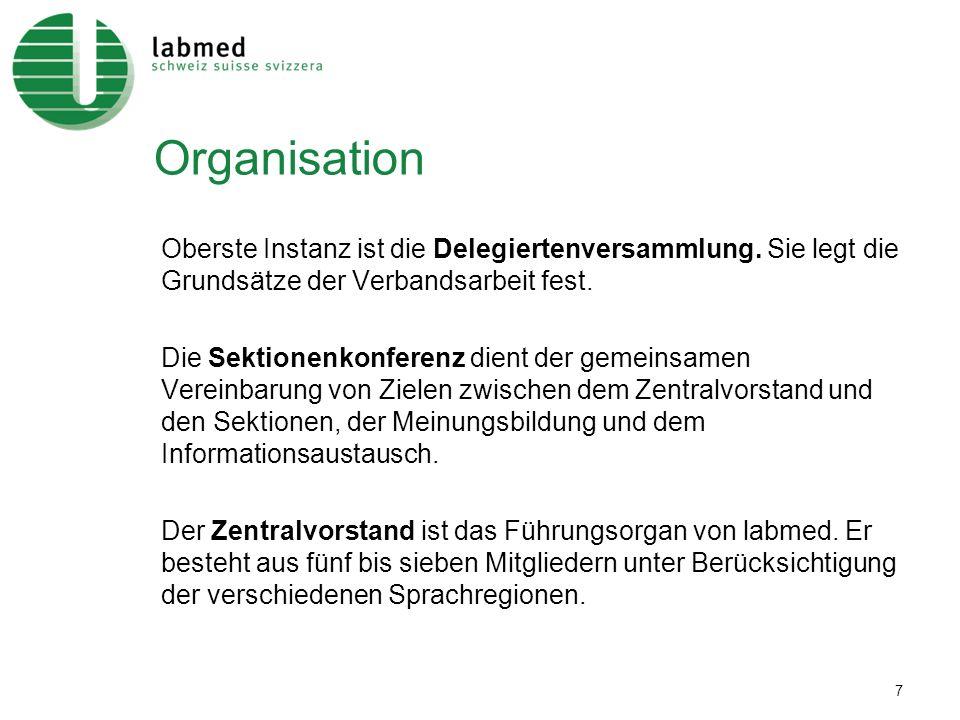 7 Organisation Oberste Instanz ist die Delegiertenversammlung. Sie legt die Grundsätze der Verbandsarbeit fest. Die Sektionenkonferenz dient der gemei