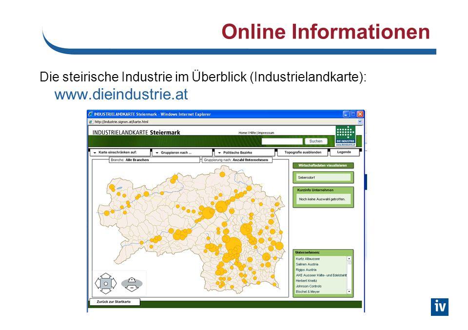 Online Informationen Die steirische Industrie im Überblick (Industrielandkarte): www.dieindustrie.at