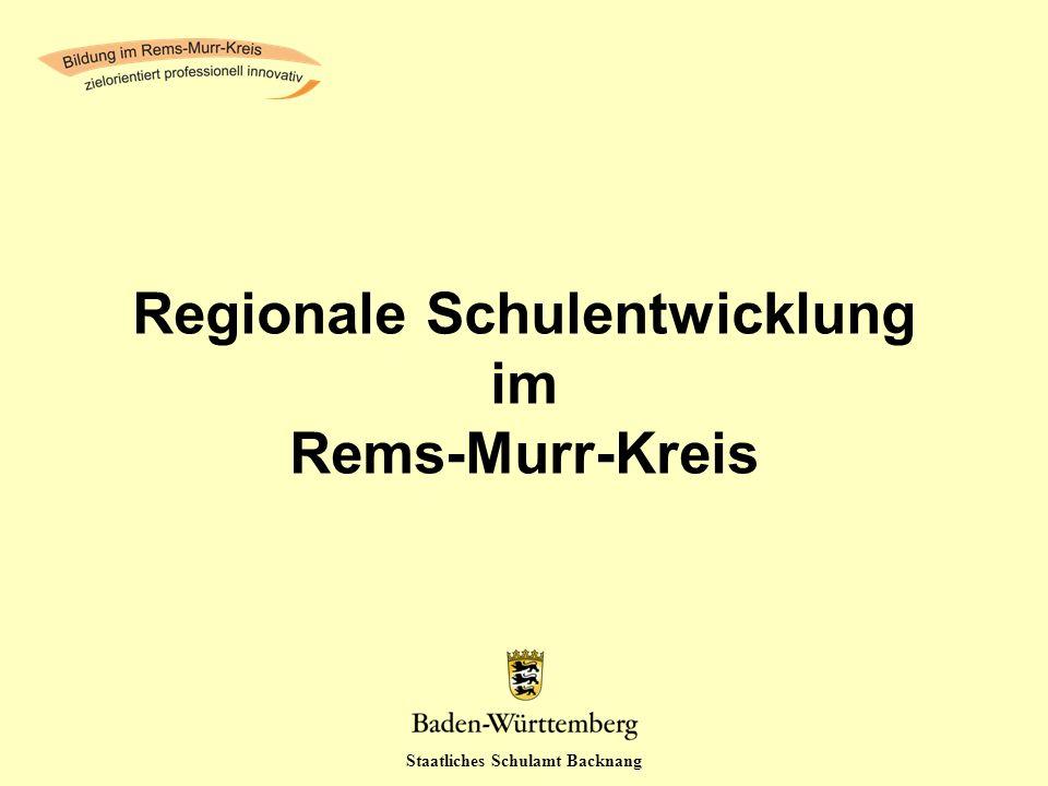Staatliches Schulamt Backnang Regionale Schulentwicklung im Rems-Murr-Kreis