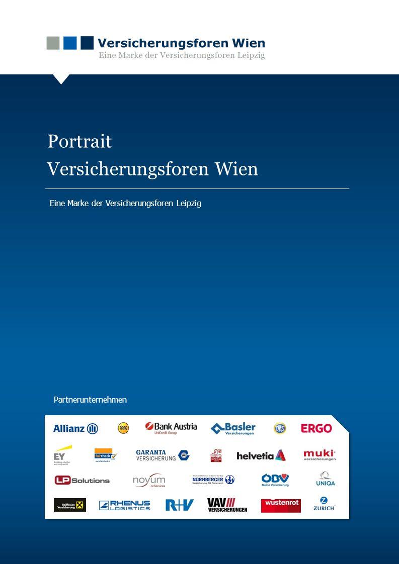www.versicherungsforen.at Partnerunternehmen Portrait Versicherungsforen Wien Eine Marke der Versicherungsforen Leipzig Partnerunternehmen