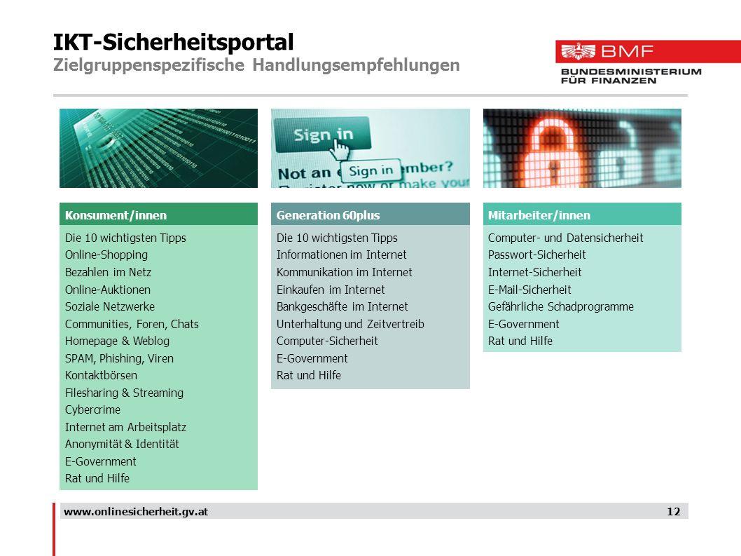 IKT-Sicherheitsportal Zielgruppenspezifische Handlungsempfehlungen 12www.onlinesicherheit.gv.at Die 10 wichtigsten Tipps Online-Shopping Bezahlen im N