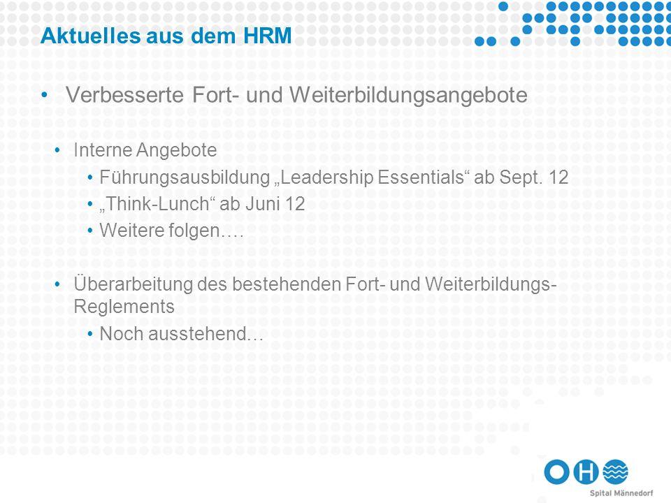 Aktuelles aus dem HRM Schaffung einer Personalkommission Nominationen und Kandidaturen noch bis morgen (11.05.12) möglich.