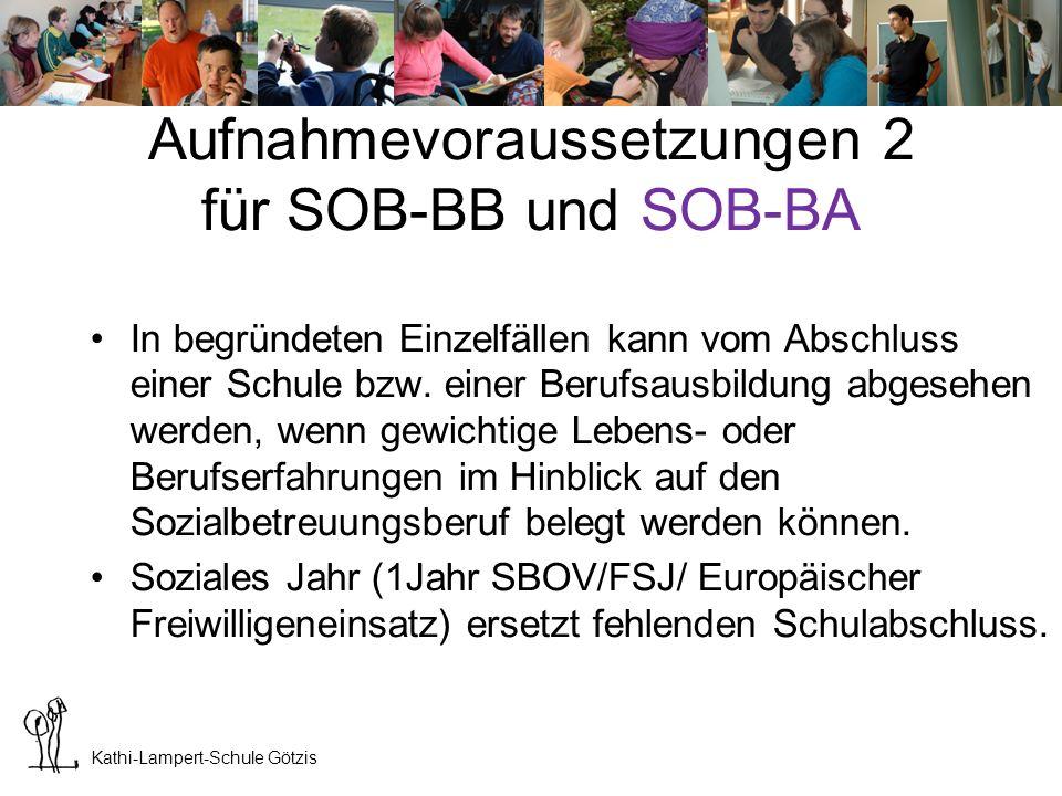 Kathi-Lampert-Schule Götzis Aufnahmevoraussetzungen 3 für SOB-BB und SOB-BA
