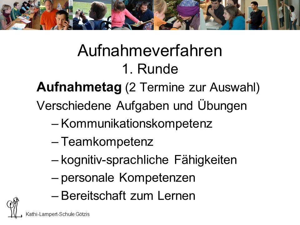 Kathi-Lampert-Schule Götzis Aufnahmeverfahren 1.
