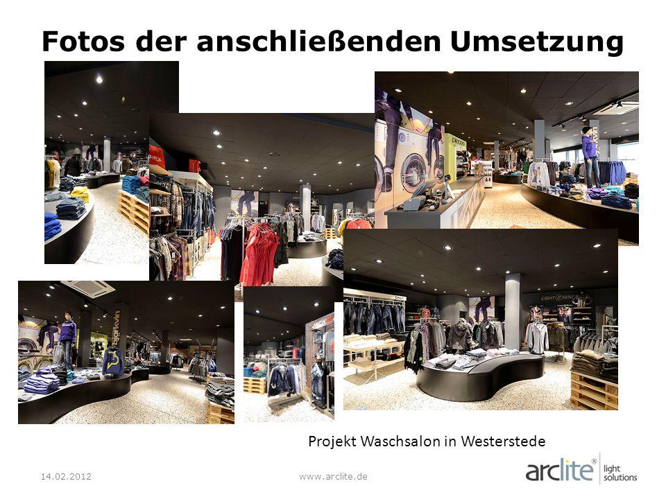 14.02.2012www.arclite.de Fotos der anschließenden Umsetzung Projekt Waschsalon in Westerstede