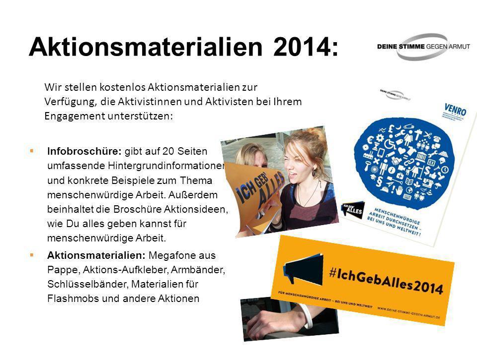 Aktionsmaterialien 2014: Infobroschüre: gibt auf 20 Seiten umfassende Hintergrundinformationen und konkrete Beispiele zum Thema menschenwürdige Arbeit