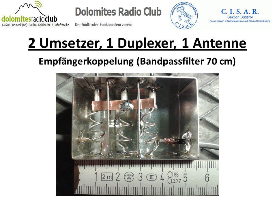 2 Umsetzer, 1 Duplexer, 1 Antenne Empfängerkoppelung (Bandpassfilter 70 cm)