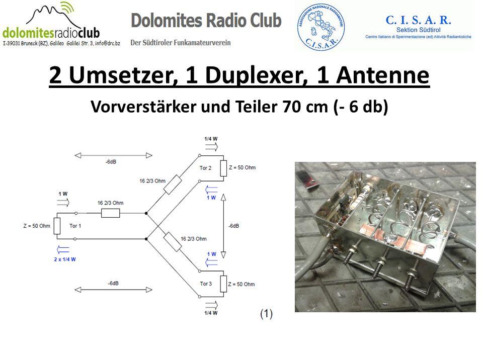2 Umsetzer, 1 Duplexer, 1 Antenne Vorverstärker und Teiler 70 cm (- 6 db)