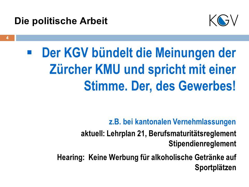 Der KGV bündelt die Meinungen der Zürcher KMU und spricht mit einer Stimme.