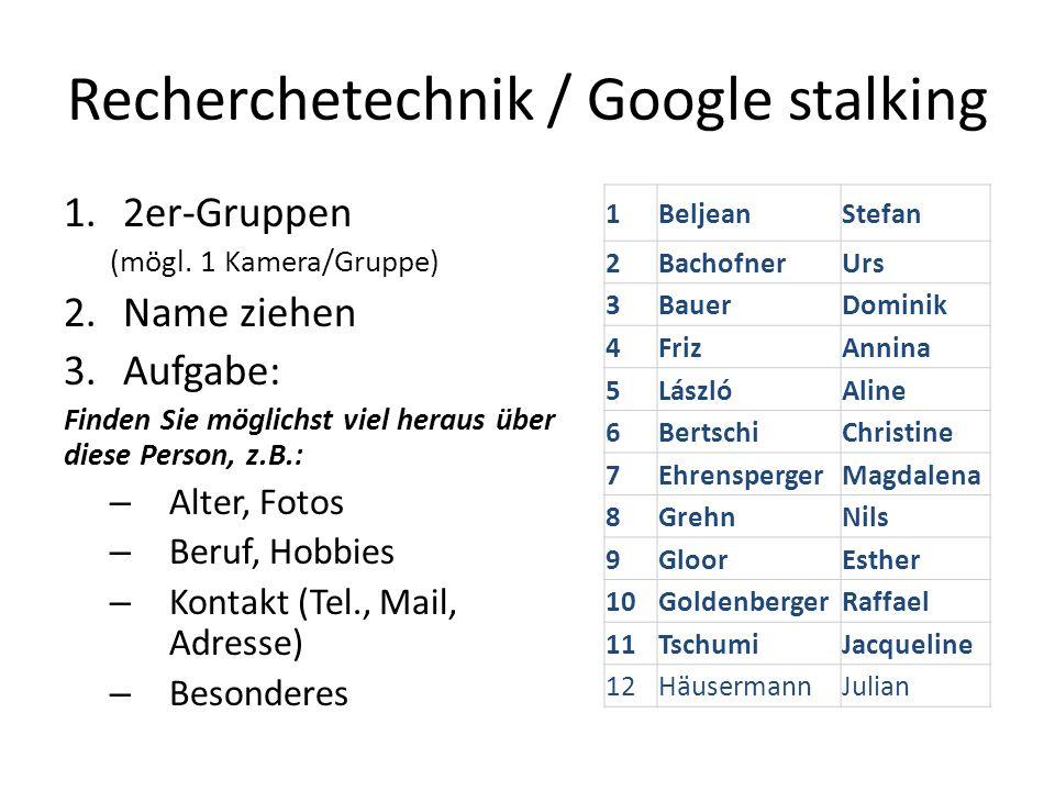 Recherchetechnik / Google stalking 1.2er-Gruppen (mögl.
