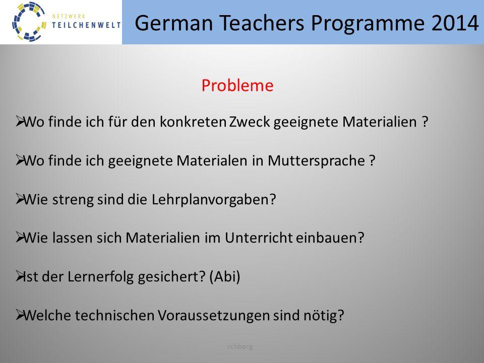 German Teachers Programme 2014 rchberg Wo finde ich für den konkreten Zweck geeignete Materialien .