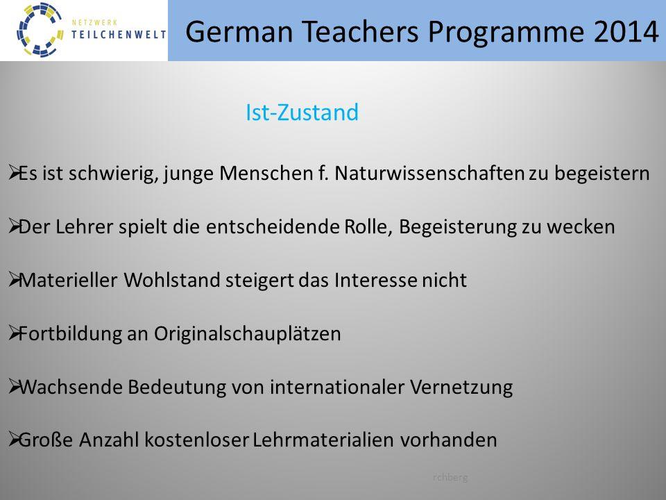 German Teachers Programme 2014 rchberg Es ist schwierig, junge Menschen f.