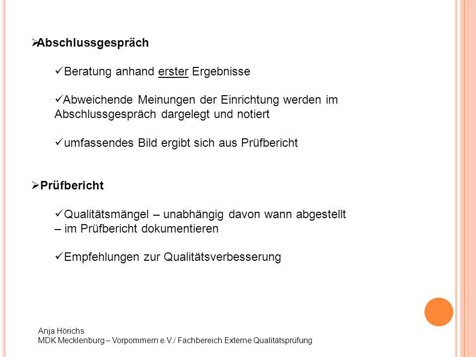 Anja Hörichs MDK Mecklenburg – Vorpommern e.V./ Fachbereich Externe Qualitätsprüfung PTVS – gestrichene Kriterien -Werden Sturzereignisse dokumentiert.