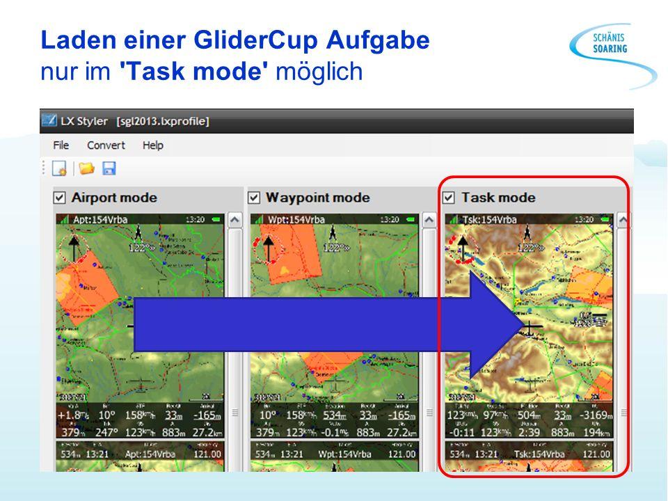 Laden einer GliderCup Aufgabe nur im 'Task mode' möglich