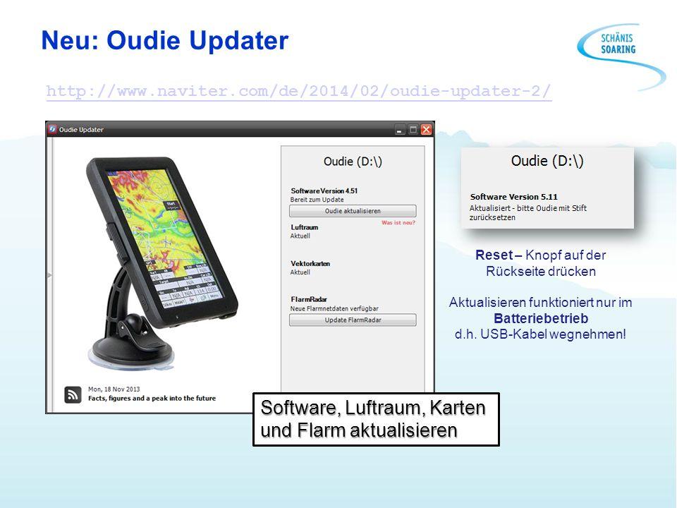 Neu: Oudie Updater Software, Luftraum, Karten und Flarm aktualisieren http://www.naviter.com/de/2014/02/oudie-updater-2/ Reset – Knopf auf der Rücksei