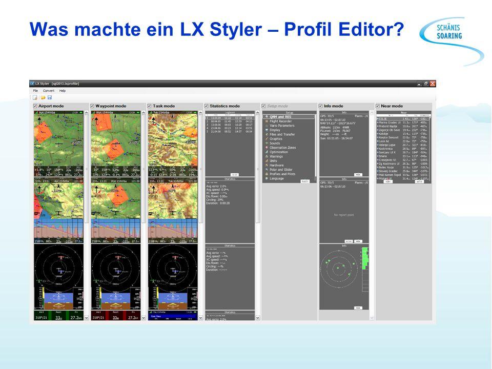 Was machte ein LX Styler – Profil Editor?