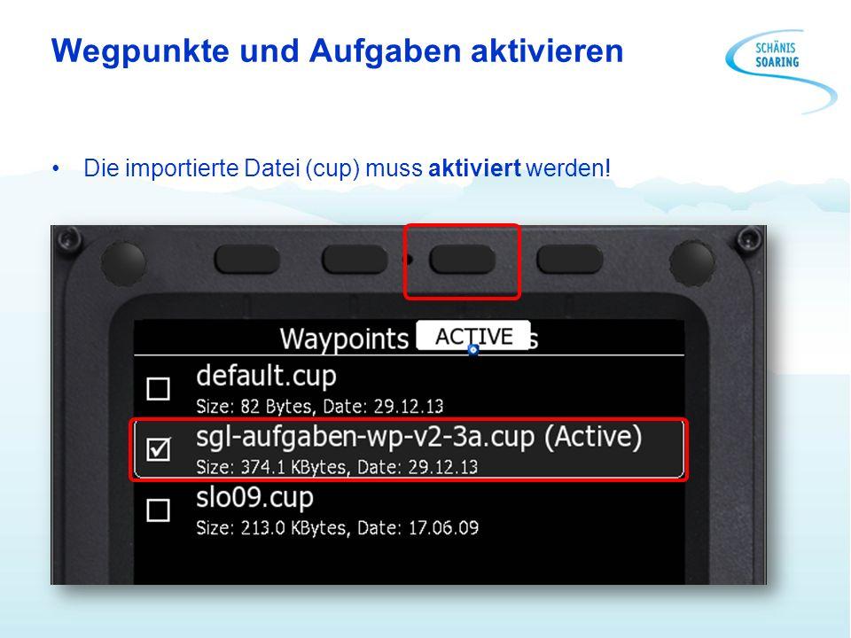 Wegpunkte und Aufgaben sind geladen Wegpunkte und Aufgaben sind die Basis um eine GliderCup – Aufgabe fliegen zu können.