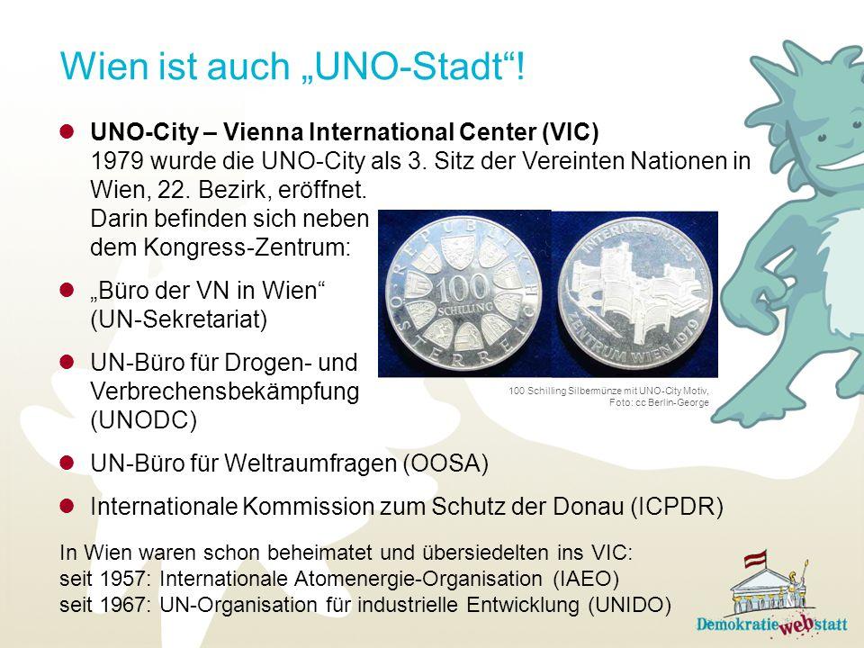 Wien ist auch UNO-Stadt! UNO-City – Vienna International Center (VIC) 1979 wurde die UNO-City als 3. Sitz der Vereinten Nationen in Wien, 22. Bezirk,