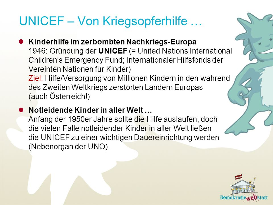 UNICEF – Von Kriegsopferhilfe … Kinderhilfe im zerbombten Nachkriegs-Europa 1946: Gründung der UNICEF (= United Nations International Childrens Emerge