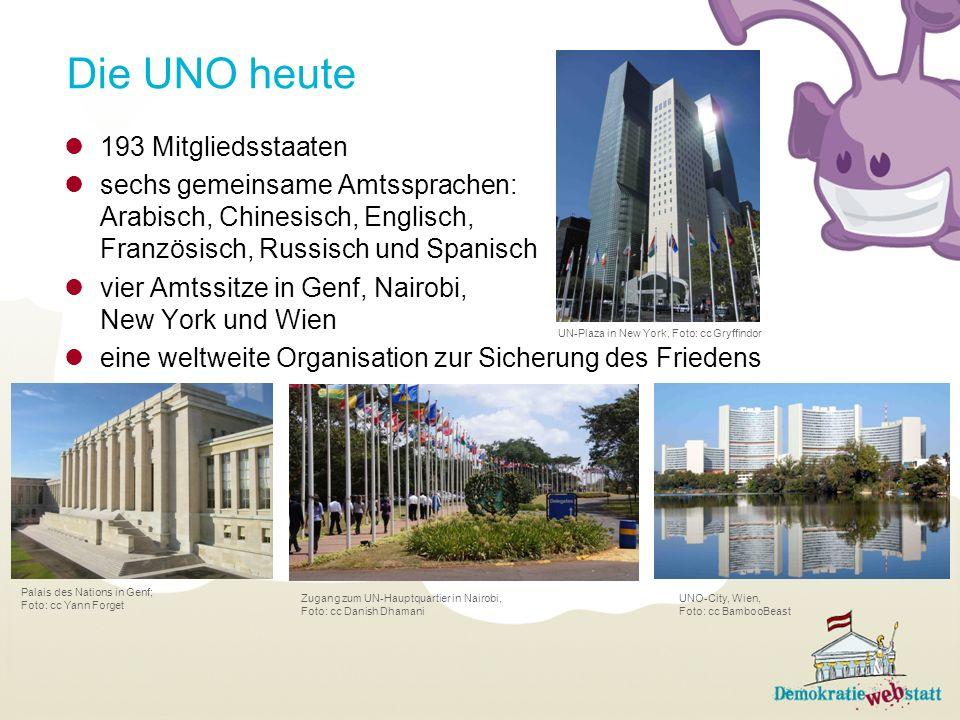 Die UNO heute 193 Mitgliedsstaaten sechs gemeinsame Amtssprachen: Arabisch, Chinesisch, Englisch, Französisch, Russisch und Spanisch vier Amtssitze in