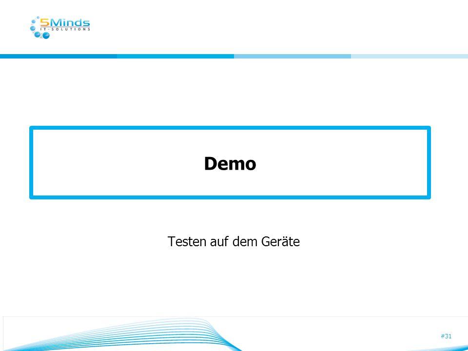 #31 Demo Testen auf dem Geräte