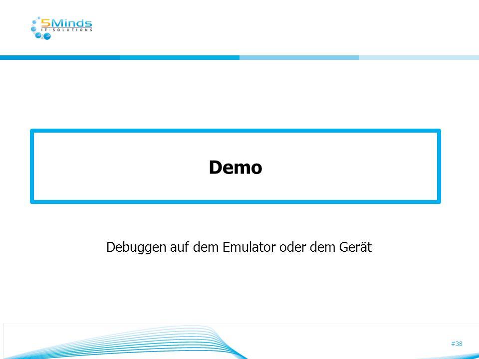 #38 Demo Debuggen auf dem Emulator oder dem Gerät