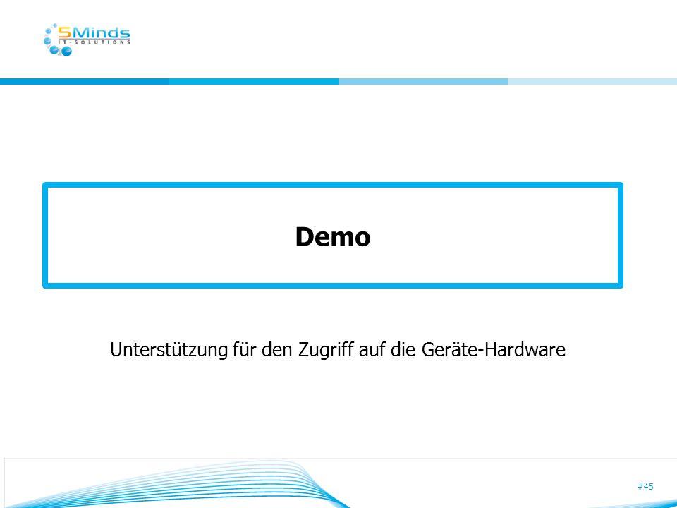 #45 Demo Unterstützung für den Zugriff auf die Geräte-Hardware