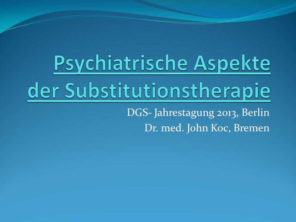 DGS- Jahrestagung 2013, Berlin Dr. med. John Koc, Bremen