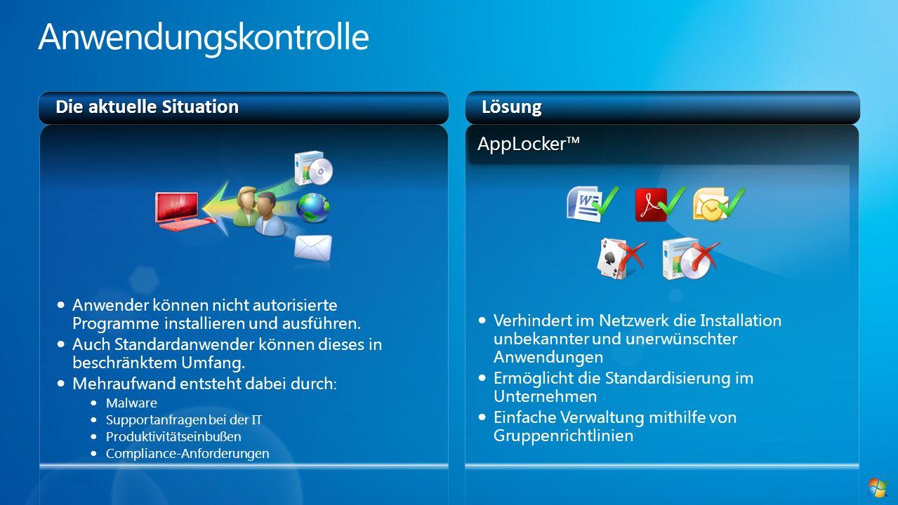 Verhindert im Netzwerk die Installation unbekannter und unerwünschter Anwendungen Ermöglicht die Standardisierung im Unternehmen Einfache Verwaltung m