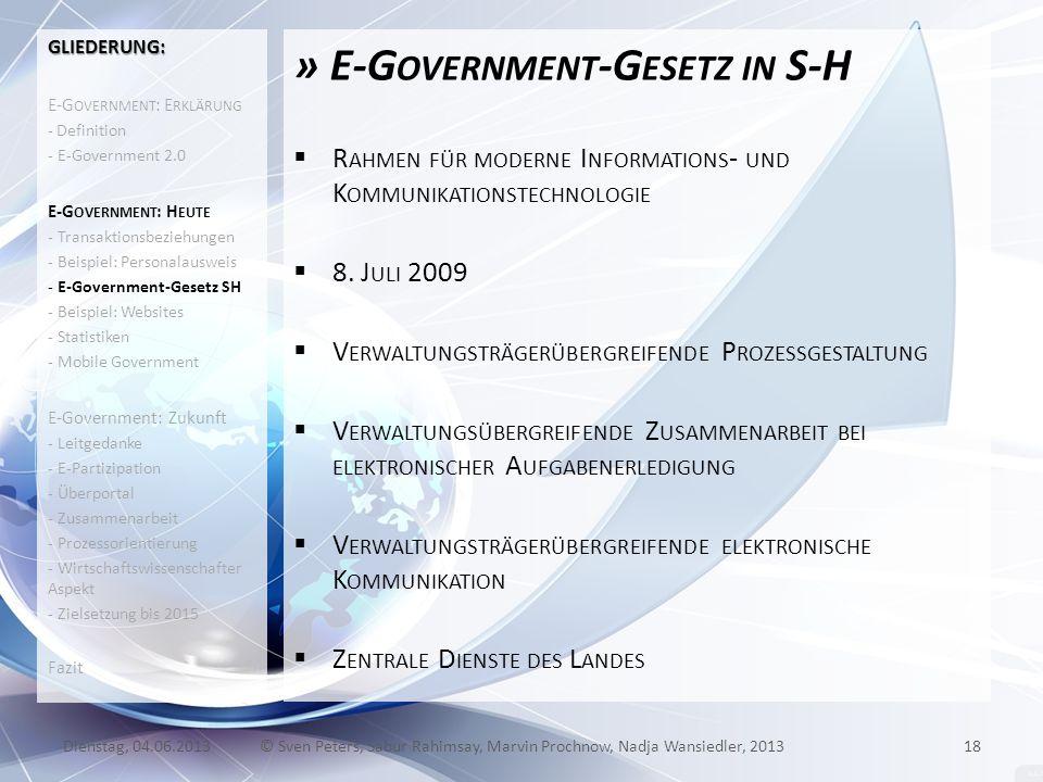 » E-G OVERNMENT -G ESETZ IN S-H R AHMEN FÜR MODERNE I NFORMATIONS - UND K OMMUNIKATIONSTECHNOLOGIE 8. J ULI 2009 V ERWALTUNGSTRÄGERÜBERGREIFENDE P ROZ