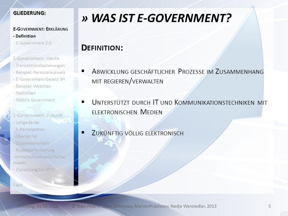 » WAS IST E-GOVERNMENT? D EFINITION : A BWICKLUNG GESCHÄFTLICHER P ROZESSE IM Z USAMMENHANG MIT REGIEREN / VERWALTEN U NTERSTÜTZT DURCH IT UND K OMMUN