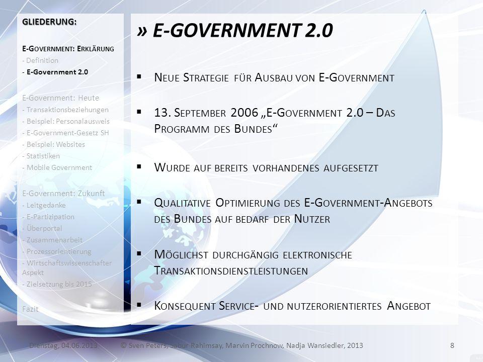 » E-GOVERNMENT 2.0 N EUE S TRATEGIE FÜR A USBAU VON E-G OVERNMENT 13. S EPTEMBER 2006 E-G OVERNMENT 2.0 – D AS P ROGRAMM DES B UNDES W URDE AUF BEREIT