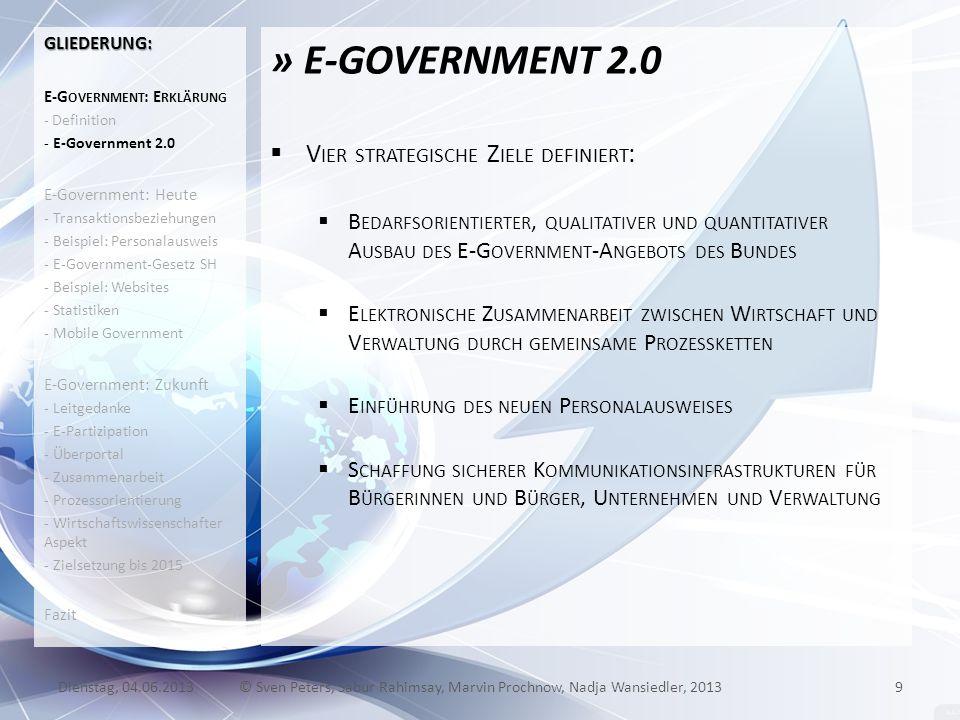 » E-GOVERNMENT 2.0 V IER STRATEGISCHE Z IELE DEFINIERT : B EDARFSORIENTIERTER, QUALITATIVER UND QUANTITATIVER A USBAU DES E-G OVERNMENT -A NGEBOTS DES