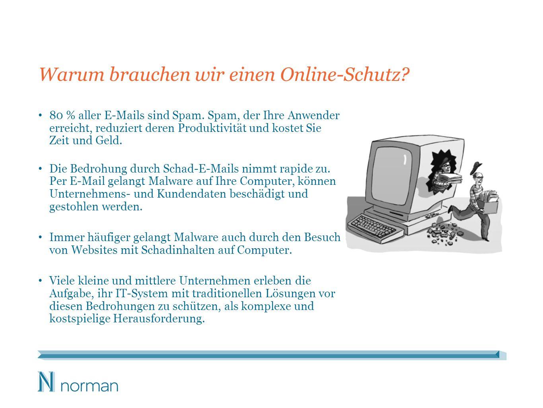 Norman Online Protection Nutzen Sie unsere leistungsstarke Cloud-Lösung, um Ihre Anwender vor Spam und Online- Bedrohungen zu schützen, bevor diese Ihr Netzwerk und Ihre Computer erreichen.