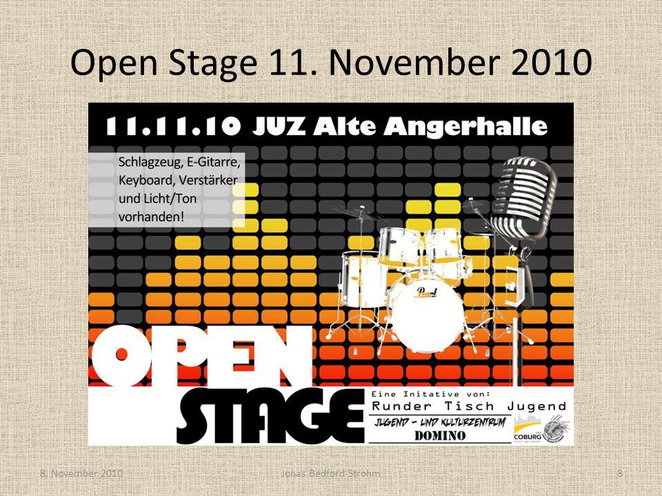 Open Stage 11. November 2010 8. November 2010Jonas Bedford-Strohm8